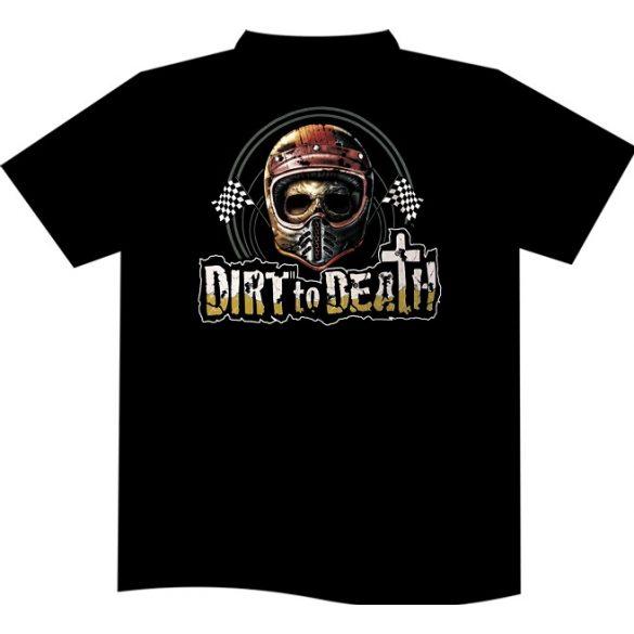 Dirt to Death T-shirt